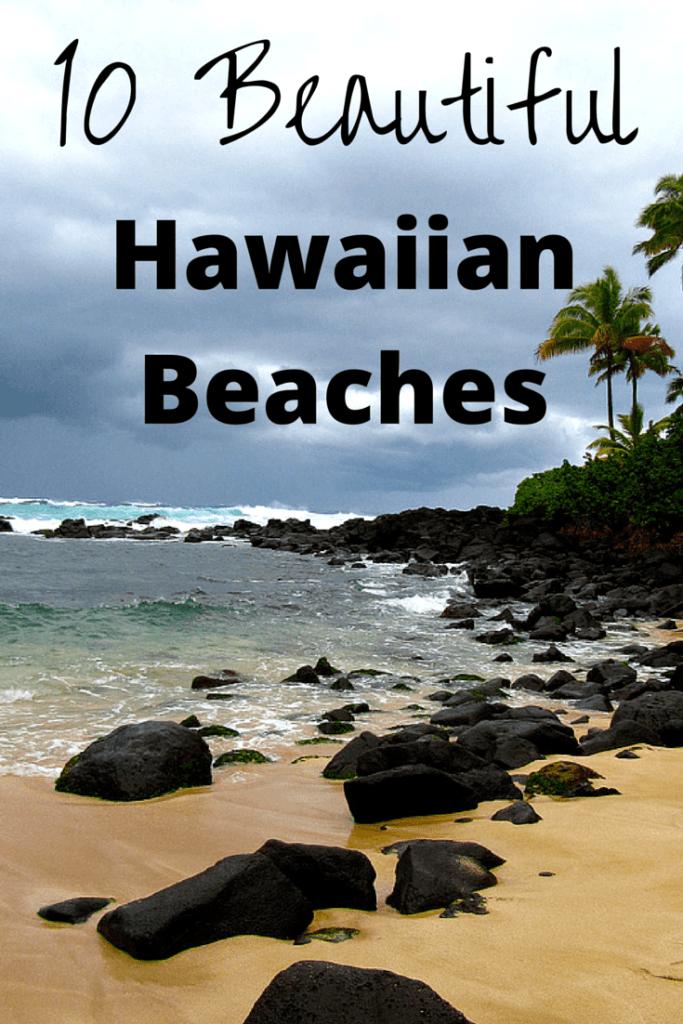 10 Beautiful Hawaiian Beaches