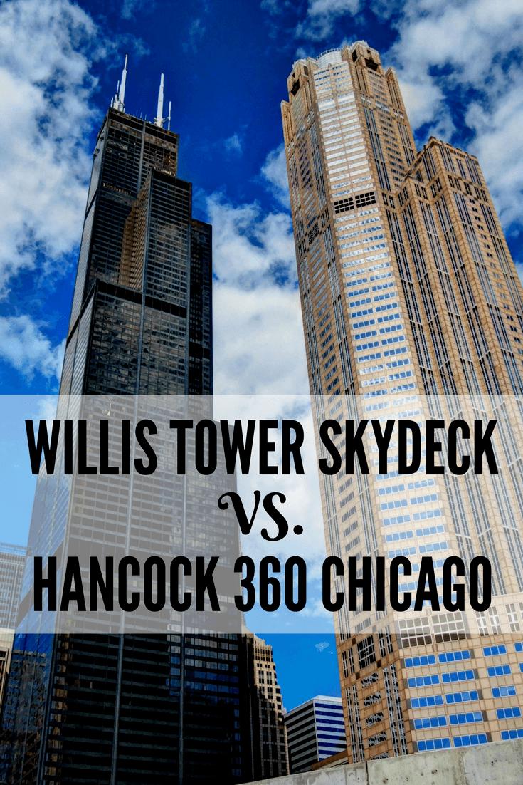 Willis Tower Skydeck vs. John Hancock 360 Chicago