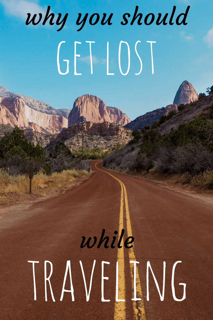 Things you learn when you get lost while traveling