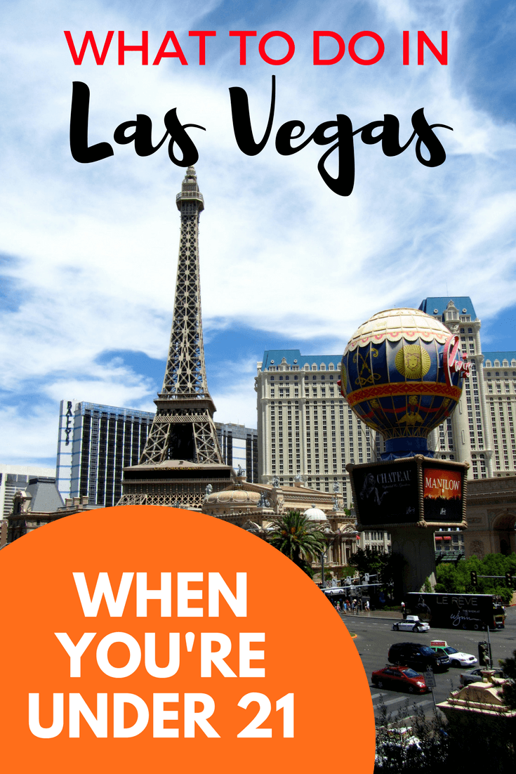 Things to do in Las Vegas when you're under 21
