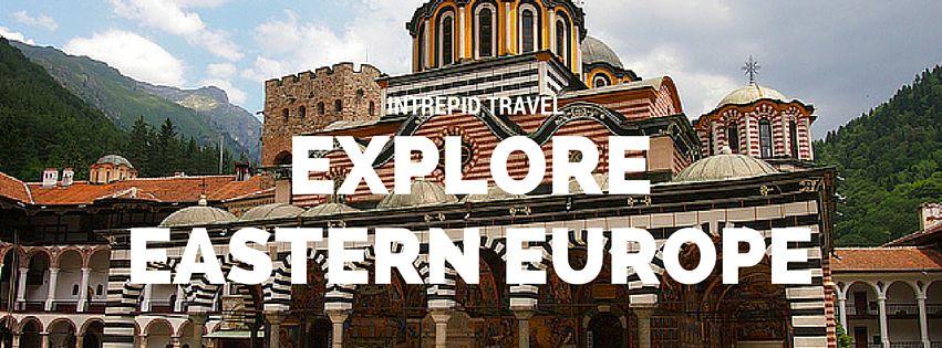 Explore Eastern Europe tour