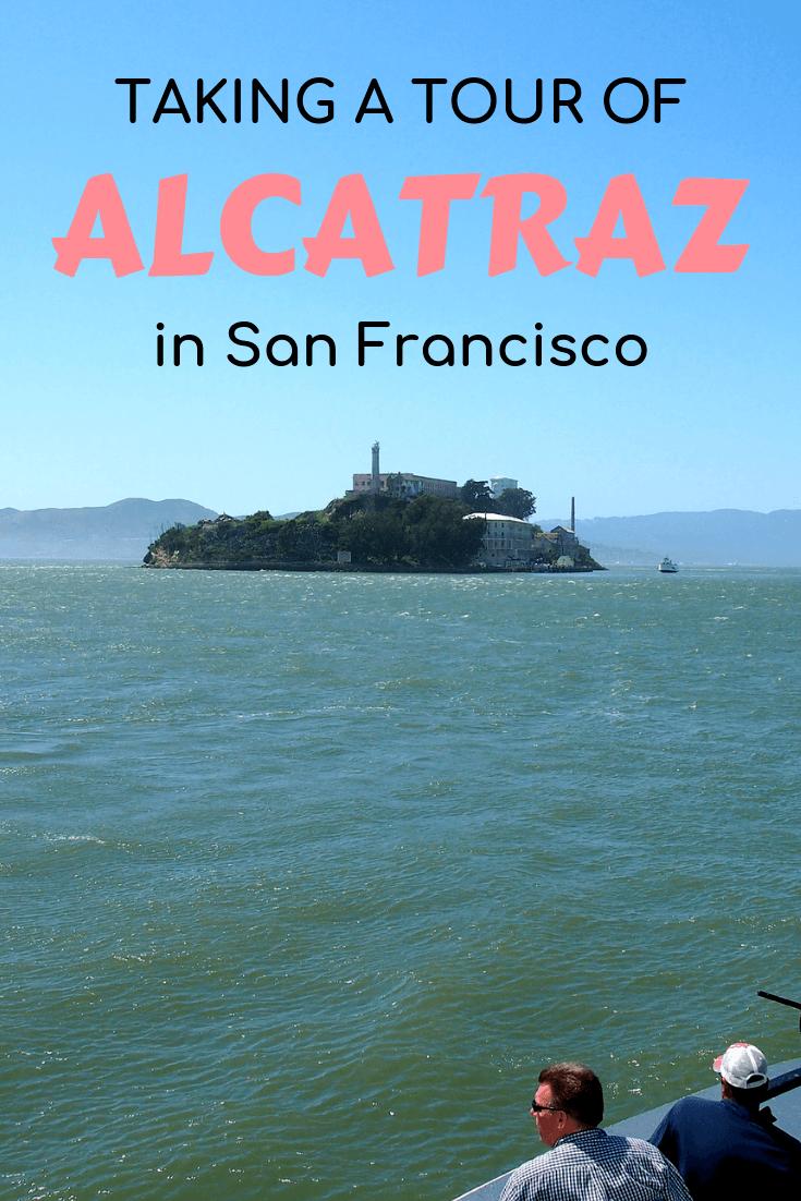 Taking a tour to Alcatraz in San Francisco