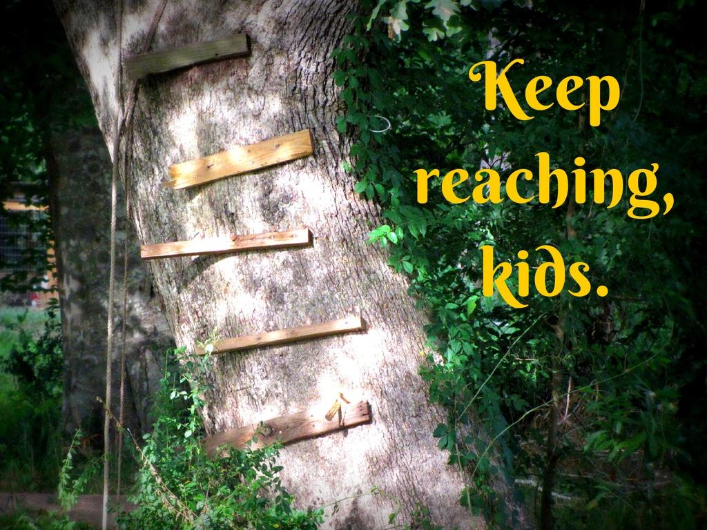 Keep reaching