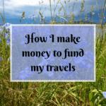 How I Make Money to Travel the World