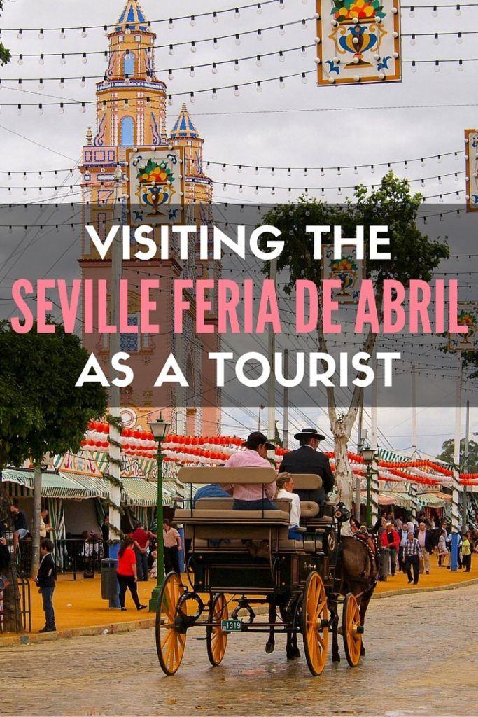 Visiting Seville's Feria de Abril as a tourist