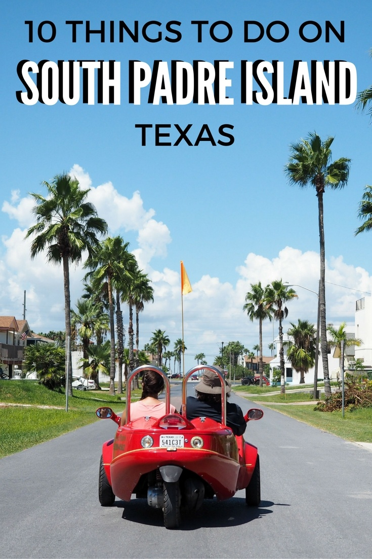10 Things to Do on South Padre Island in Texas