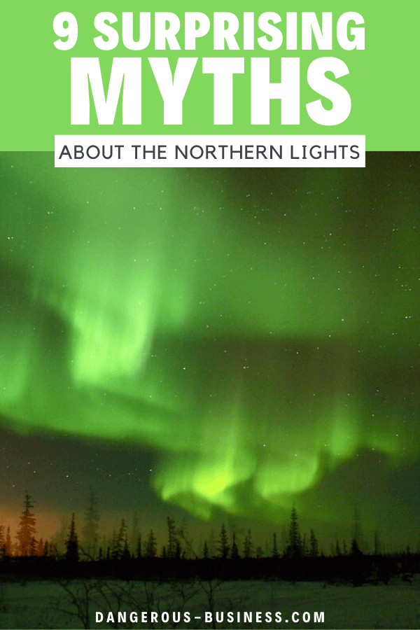 9 myths about the Northern Lights