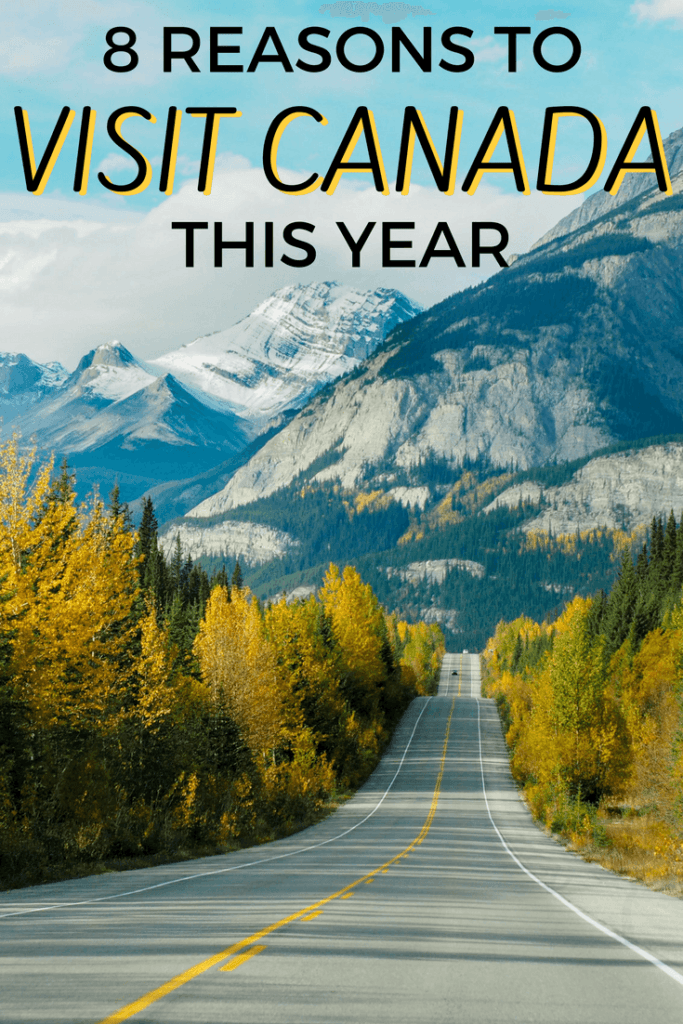 Reasons to visit Canada this year