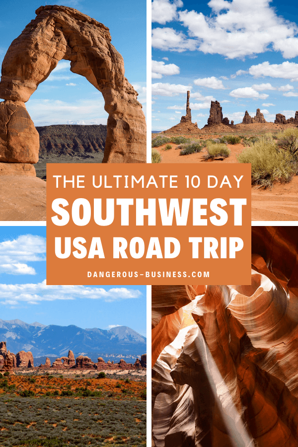 The Best Southwest Road Trip Itinerary