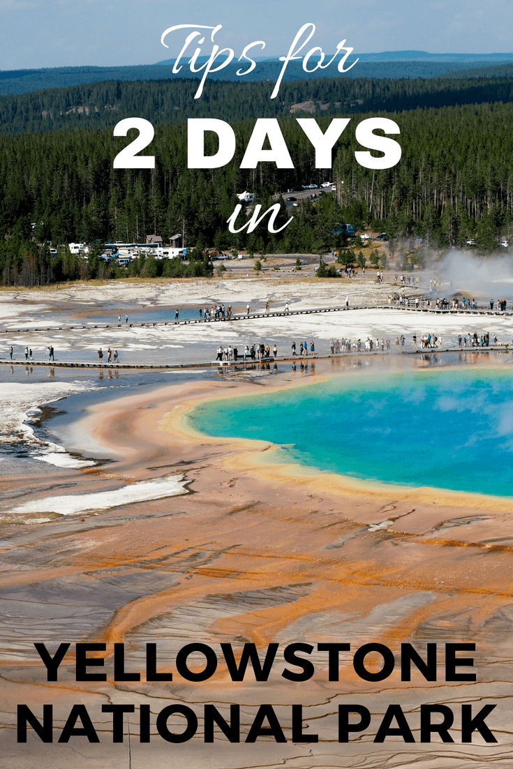 How to spend 2 days in Yellowstone National Park