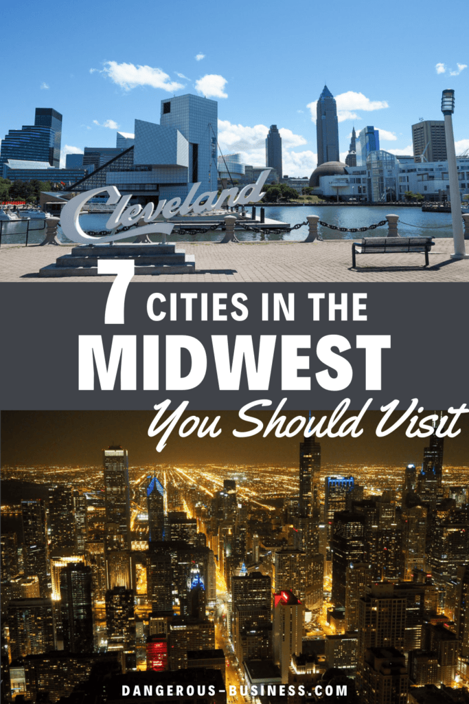 7 cities to visit in the Midwest