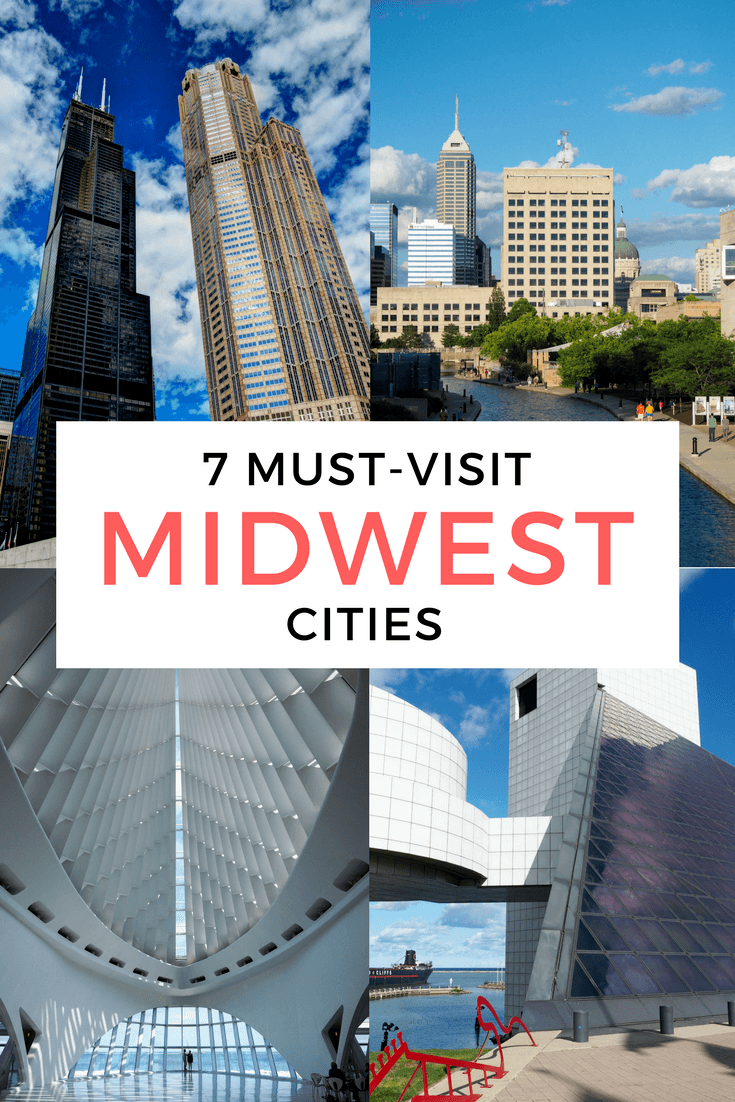 7 cities to visit in the American Midwest
