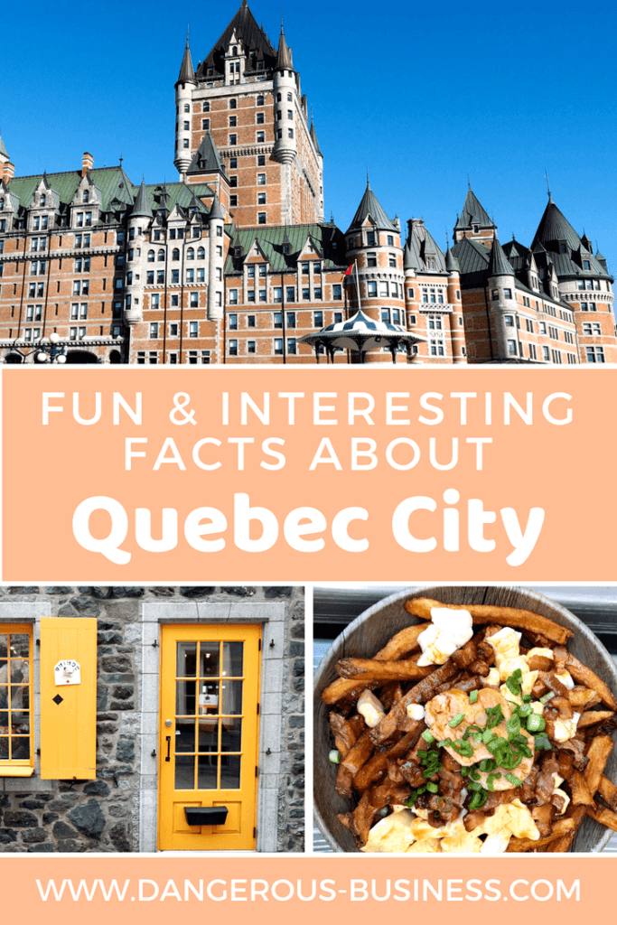 Fun and interesting facts about Quebec City