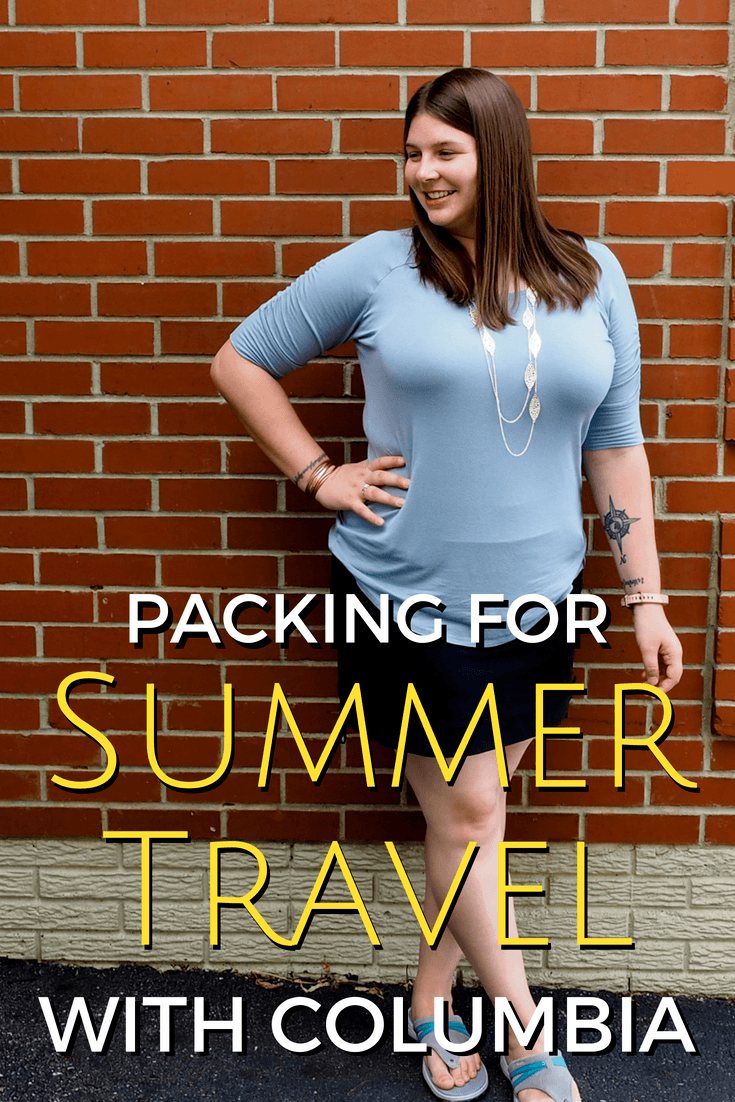 Packing for summer travel with Columbia Sportswear