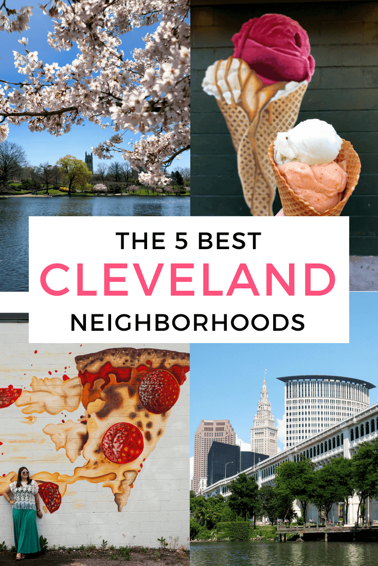 The best Cleveland neighborhoods to visit