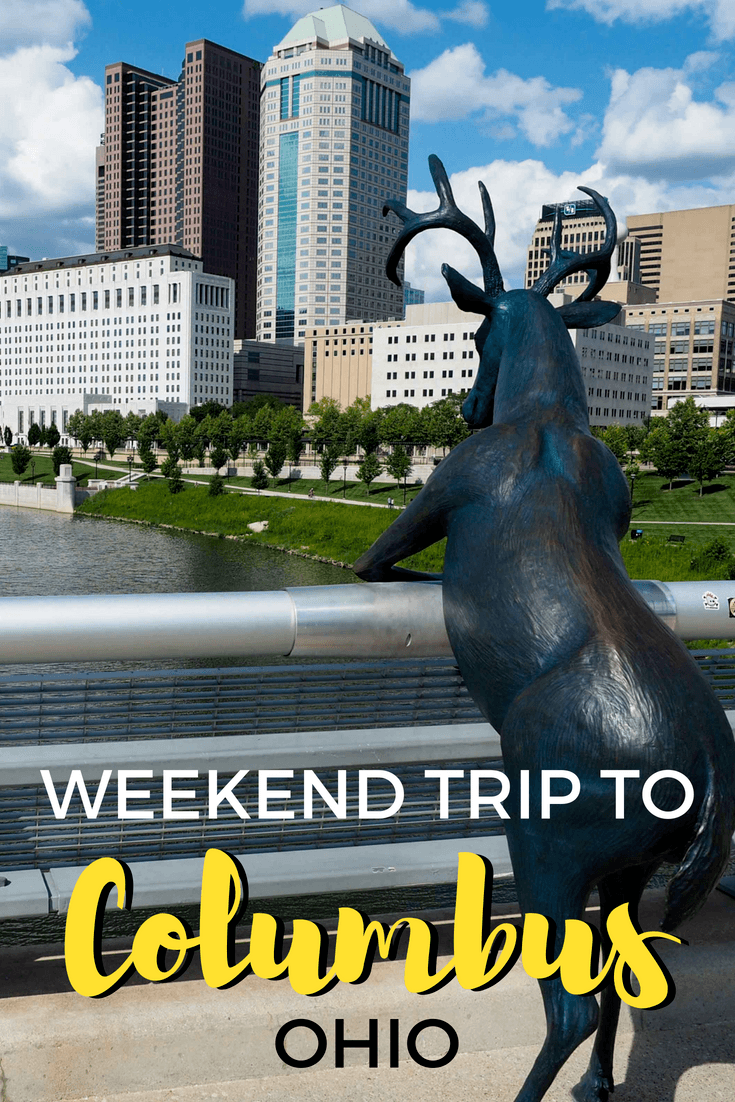 Things to do with a weekend in Columbus, Ohio