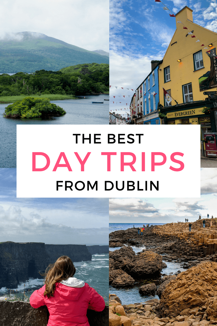 The best day tours to take from Dublin, Ireland