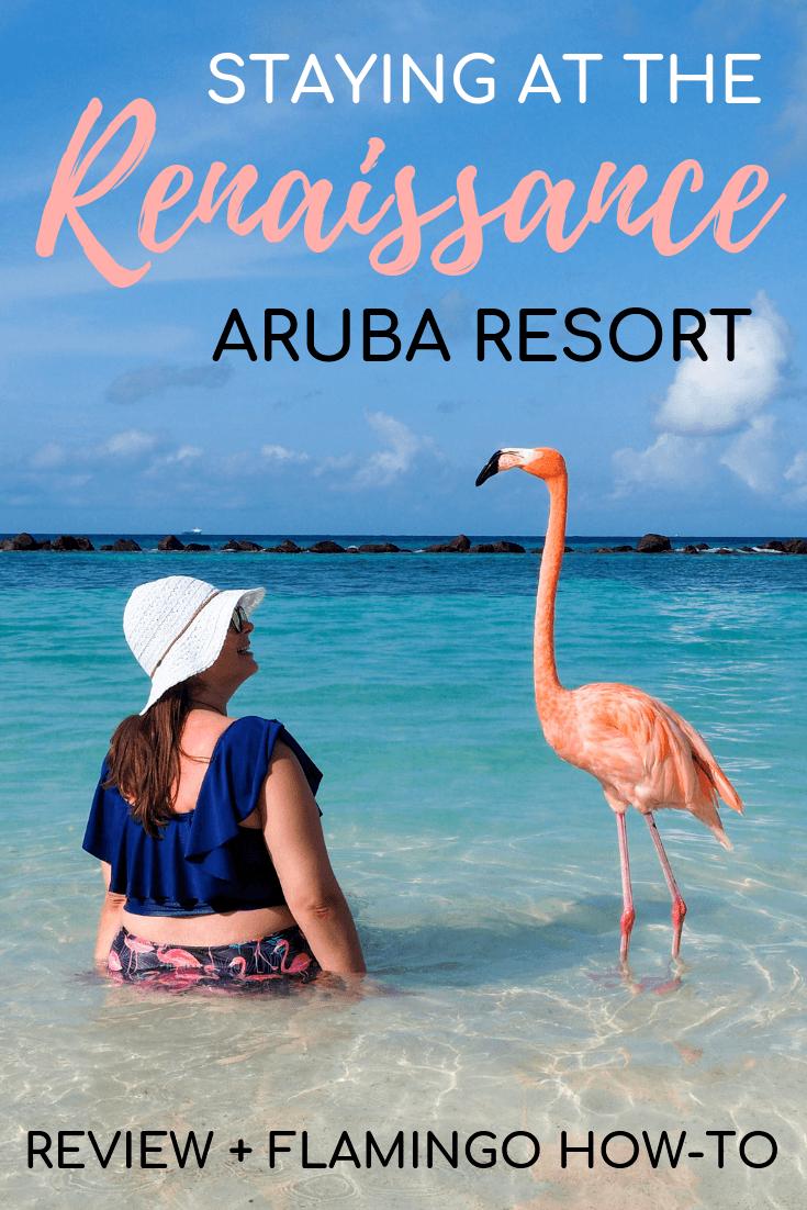 Renaissance Aruba Resort review + visiting Flamingo Beach