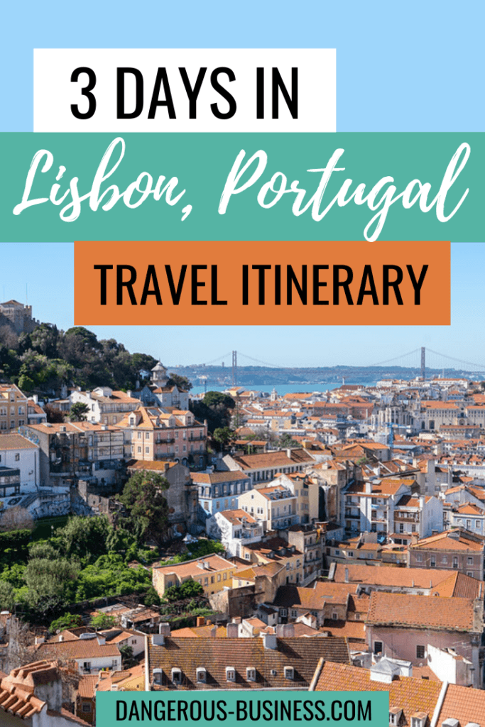 3 days in Lisbon, Portugal