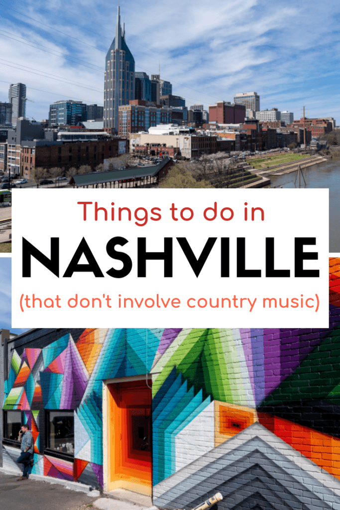 Things to do in Nashville (that don't involve country music)