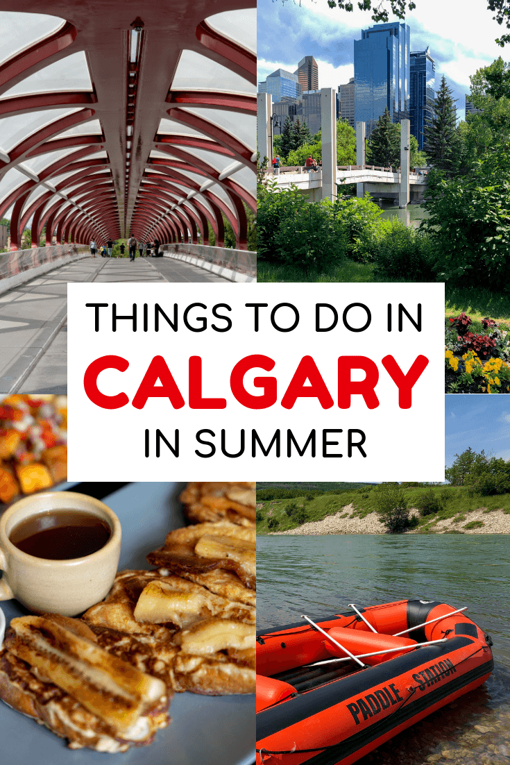 Things to do in Calgary, Alberta in the summer