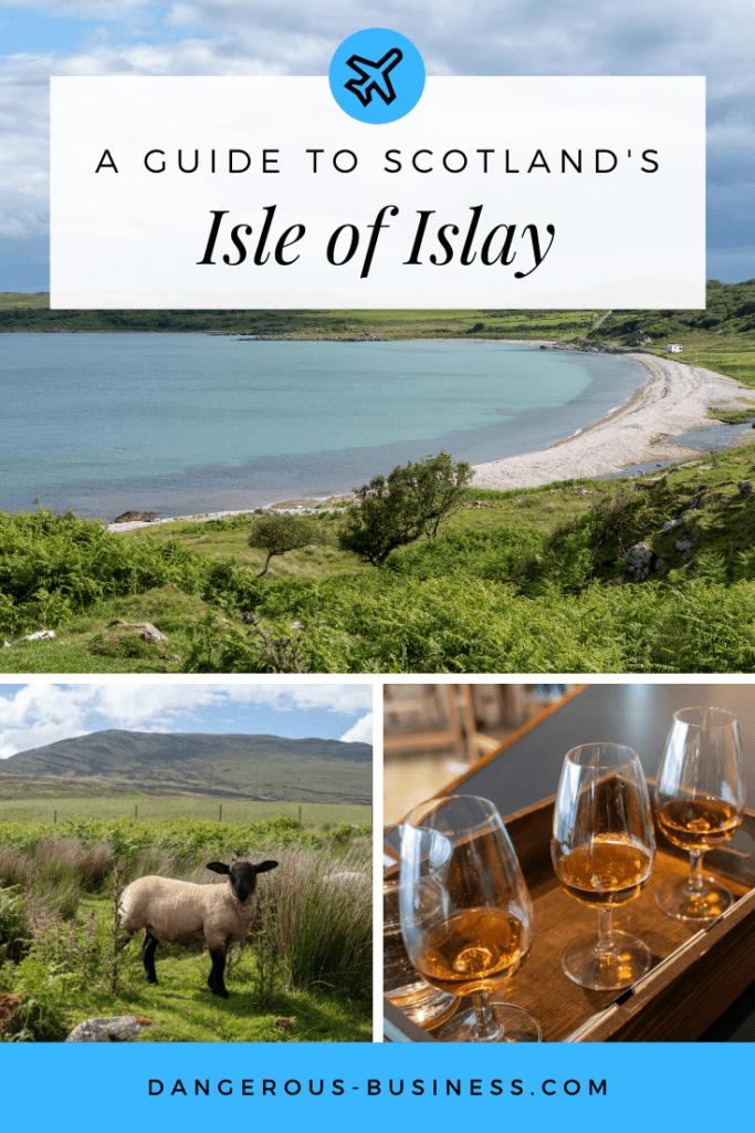A guide to Scotland's Isle of Islay