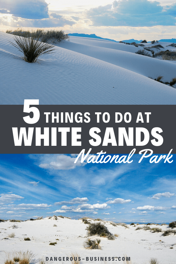5 things to do at White Sands National Park
