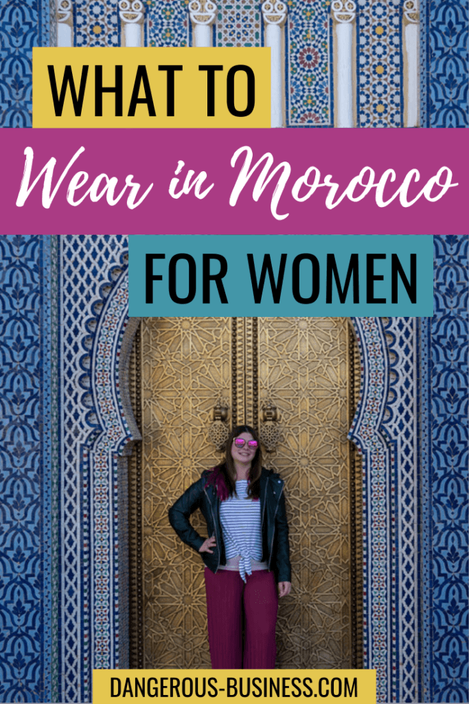 What to wear in Morocco for women