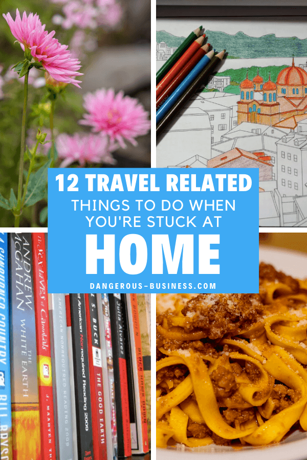 Travel things to do at home