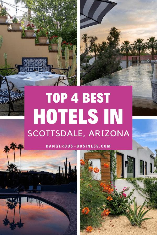 4 Great Hotels in Scottsdale, Arizona