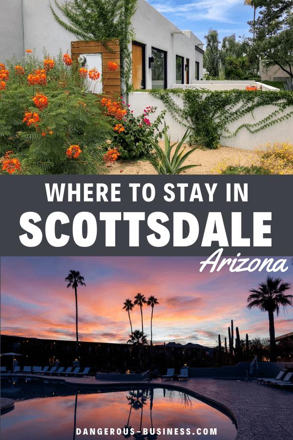 Where to Stay in Scottsdale, Arizona