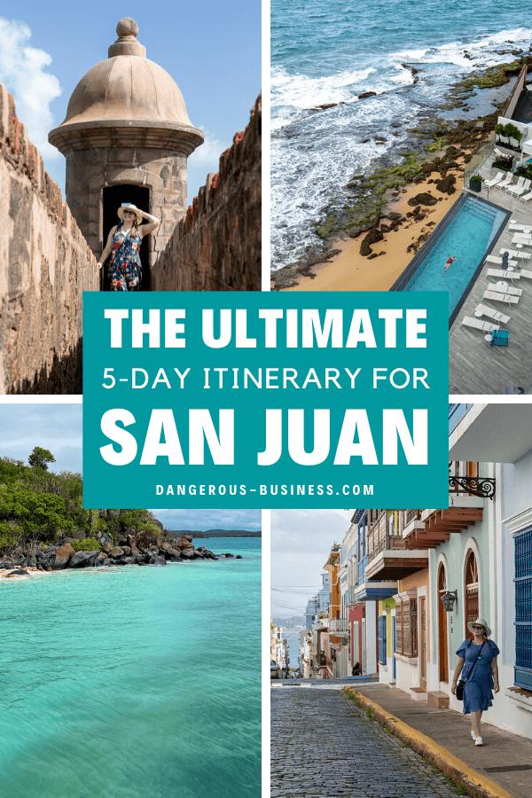 5 day travel itinerary fro San Juan, Puerto Rico