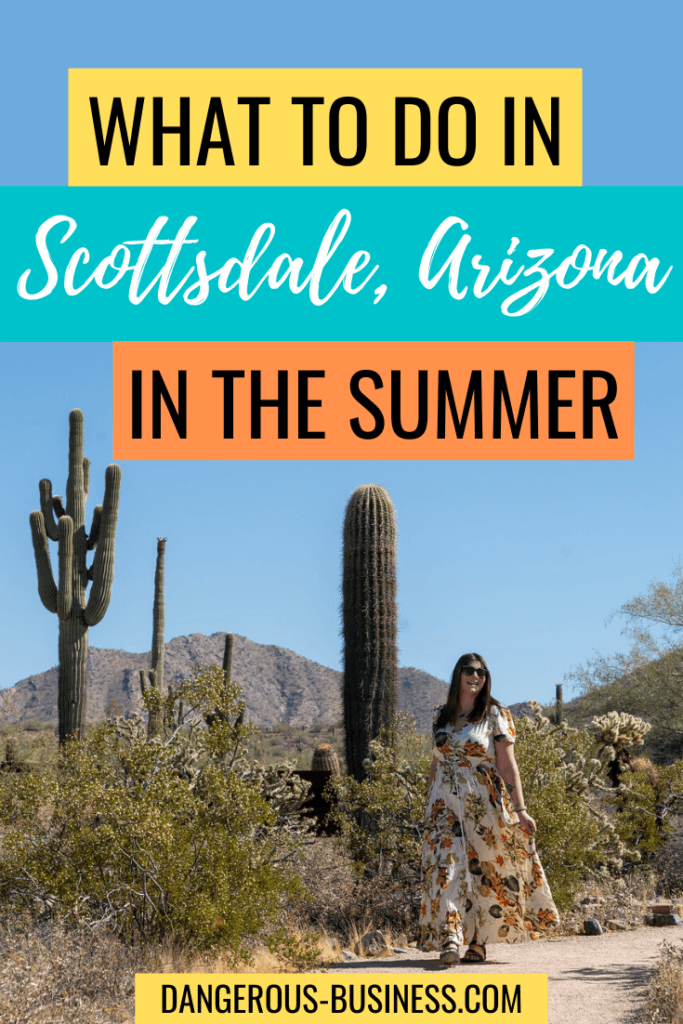 The best things to do in Scottsdale, Arizona in summer