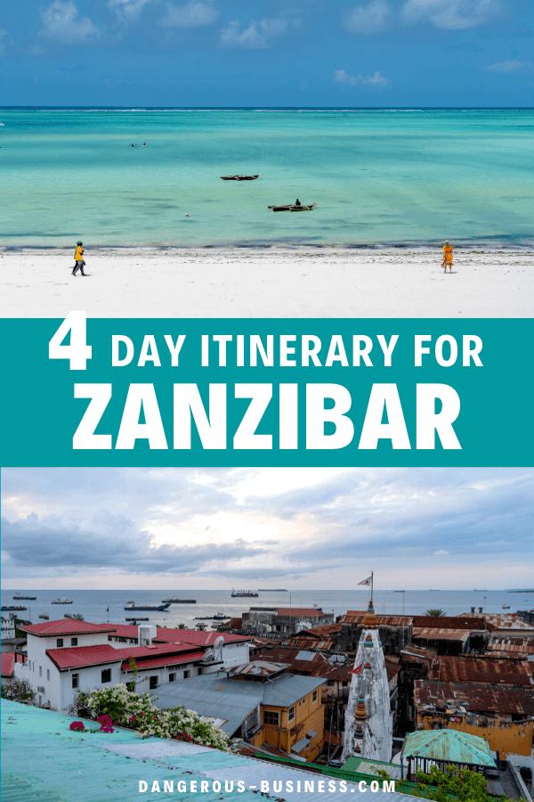 4 day Zanzibar itinerary
