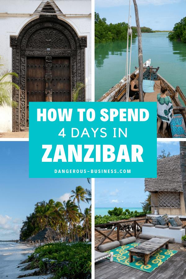 How to spend 4 days in Zanzibar