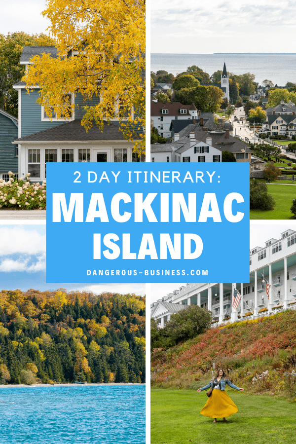 A 2-Day Itinerary for Mackinac Island