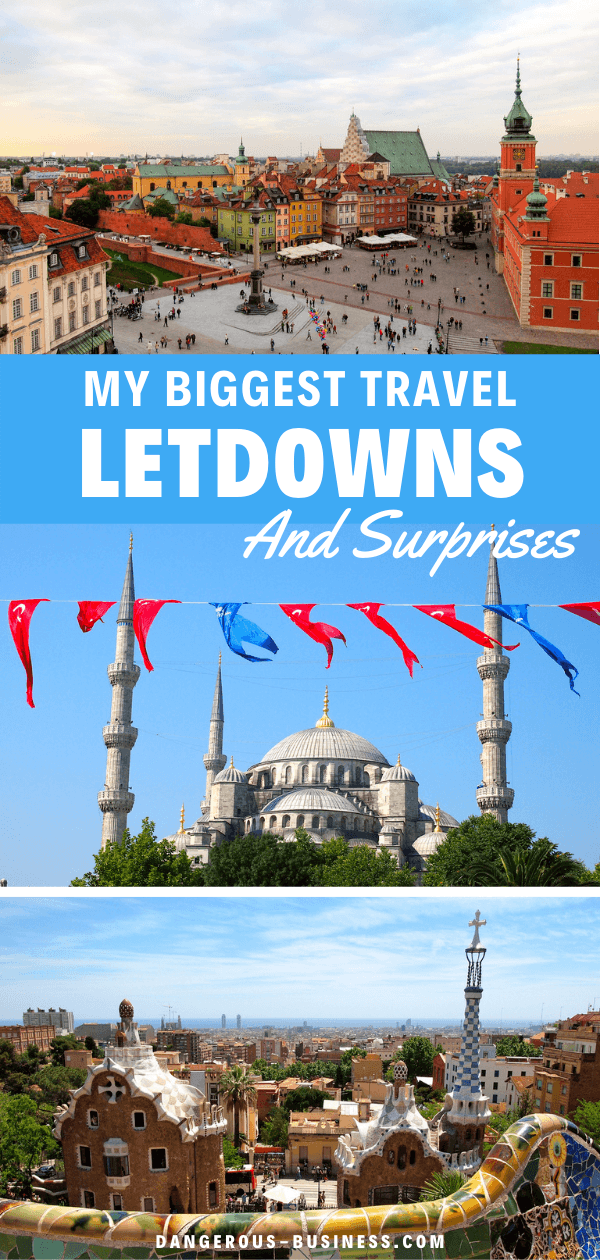 My biggest travel letdowns and surprises