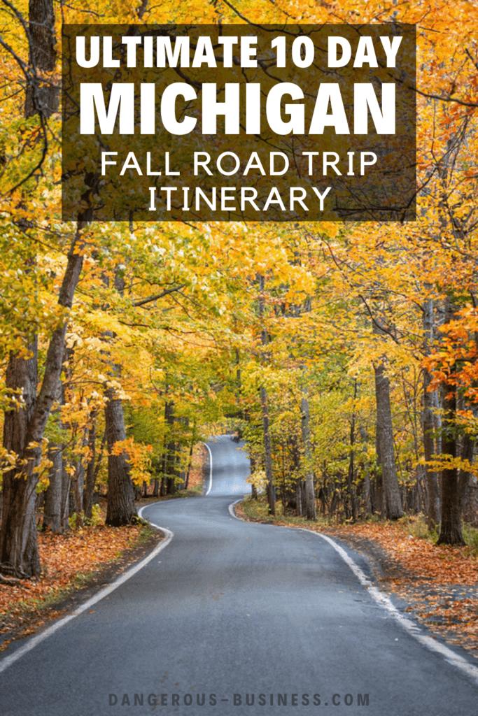 Michigan fall road trip itinerary